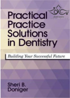 Practical Practice Solutions in Dentistry: Building Your Successful Future 1st Edition2017 راه حل های عملی در دندانپزشکی