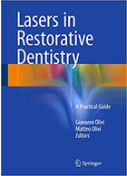 Lasers in Restorative Dentistry: A Practical Guide 1st Edition2015 لیزر در دندانپزشکی ترمیمی: یک راهنمای عملی