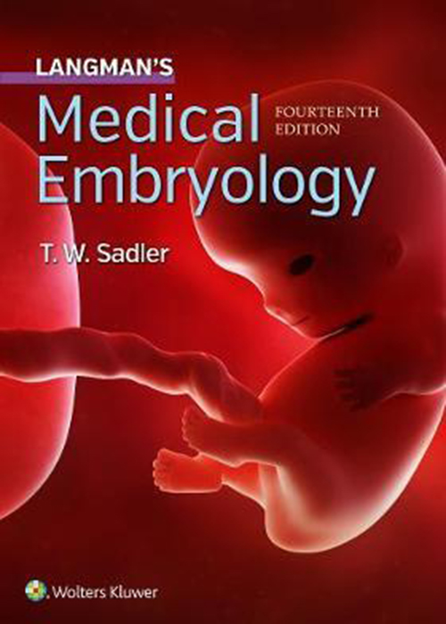 Langman's Medical Embryology , 14th edition2018 جنین شناسی پزشکی لانگمن انتشارات Lippincott Williams Wilkins