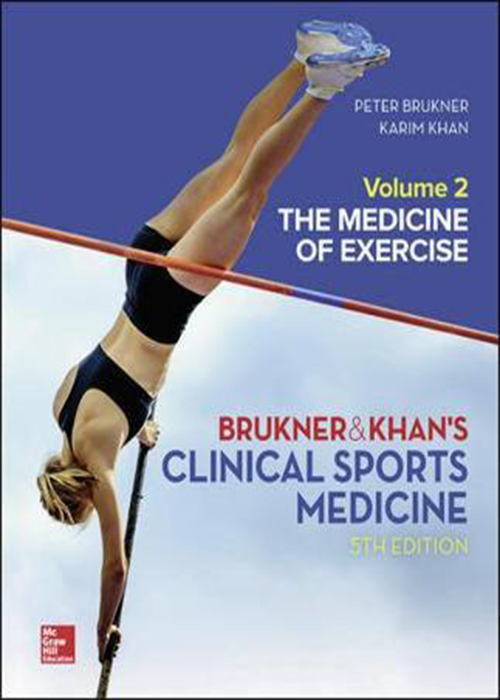 CLINICAL SPORTS MEDICINE: THE MEDICINE OF EXERCISE , VOL 2 5th Edition2019 پزشکی ورزش های بالینی