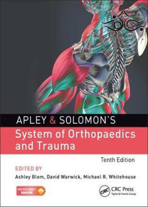 Apley & Solomon's System of Orthopaedics and Trauma 10th Edition2017 سیستم ارتوپدی و تروما