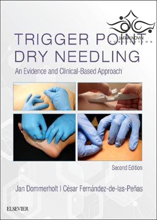 Trigger Point Dry Needling: An Evidence and Clinical-Based Approach 2nd Edition2018 نیدلینگ خشک نقطه ای: رویکردی شواهد و بالینی